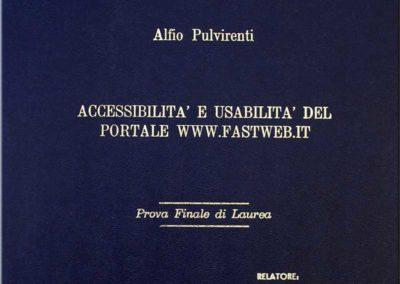 Tesi di Laurea in Informatica - Ho raggiunto l'accessibilità  totale del sito Fastweb.it (offerta commerciale), tenendo conto dei vincoli tecnici e dei criteri di usabilità